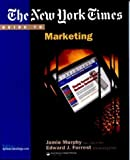 img - for The New York Times Guide to Marketing 1st Edition( Paperback ) by Murphy, Jamie; Forrest, Edward J. published by South-Western College Pub book / textbook / text book