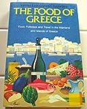 The Food of Greece, Vilma L. Chantiles, 0396086136