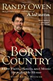 Born Country, Randy Owen and Allen Rucker, 0061673153