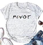 Women Teen Girls Pivot Friend TV Show T Shirt Merchandise Funny Summer Short Sleeve Tee