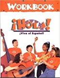 Hola! Workbook (Viva el Espanol! Series) by Ava Belisle-Chatterjee (1997-06-30)