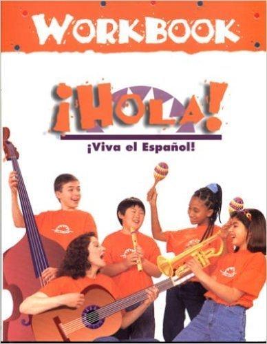 Hola! Workbook (Viva el Espanol! Series)