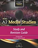 img - for WJEC A2 Media Studies: Study and Revision Guide book / textbook / text book