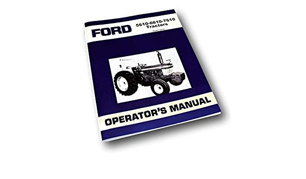 FORD TRACTOR 5610 6610 7610 SERVICE PARTS OPERATORS MANUAL FACTORY SHOP SET