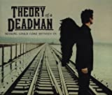 Nothing Could Come Between by Theory of a Deadman