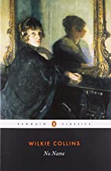 No Name (Penguin Classics)
