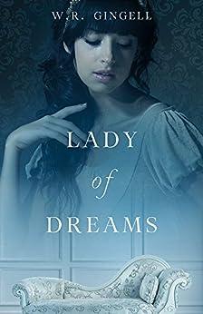 Lady of Dreams by [Gingell, W.R.]