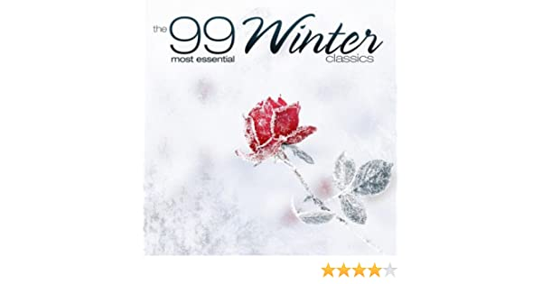 The 99 Most Essential Winter Classics by Various artists on Amazon Music - Amazon.com
