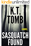 Sasquatch Found (Sasquatch Series Book 2)