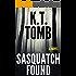 Sasquatch Found (Quests Unlimited Book 29)