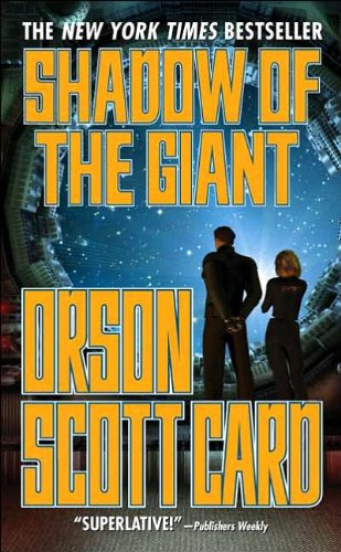 Shadow of the Giant (Ender, Book 8) (text only) 1st (First) edition by O. S. Card