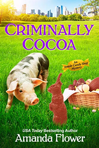 Criminally Cocoa (An Amish Candy Shop Mystery)