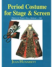 Period Costume for Stage and Screen: Patterns for Women's Dress Medieval-1500