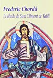 img - for El  bside de Sant Climent de Ta ll book / textbook / text book