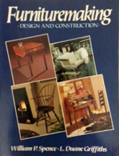 Furnituremaking: Design and Construction
