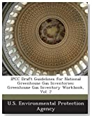Ipcc Draft Guidelines for National Greenhouse Gas Inventories: Greenhouse Gas Inventory Workbook, Vol. 2