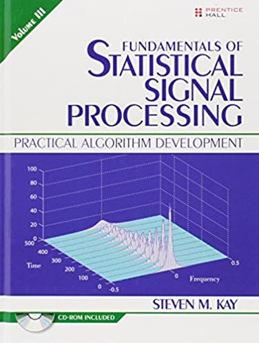 fundamentals of statistical signal processing volume iii practical rh amazon com Signal Detection Theory Examples D Prime Signal Detection