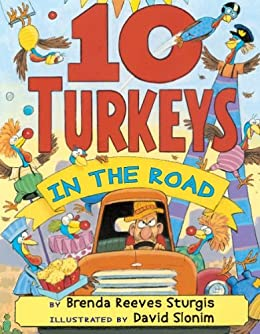 10 Turkeys in the Road by [Sturgis, Brenda Reeves, David Slonim]