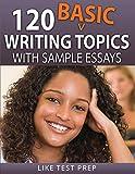 120 Basic Writing Topics