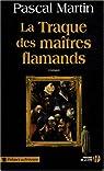 La traque des maîtres flamands par Martin