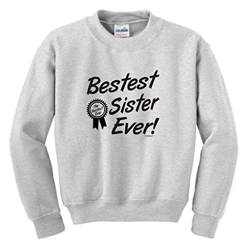 Bestest World's Best Sister Ever Gift Youth Crewneck Sweatshirt Large Ash