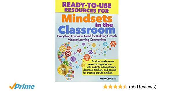 How Teachers Can Create Growth Mindset >> Amazon Com Ready To Use Resources For Mindsets In The
