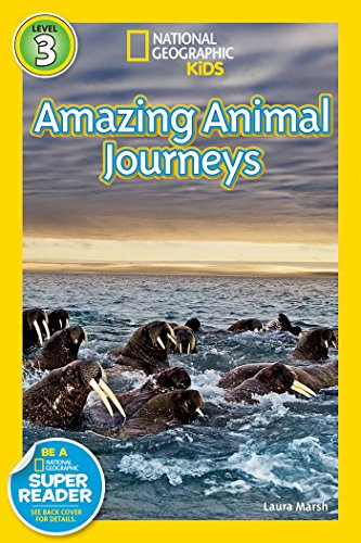 National Geographic Readers: Great Migrations Amazing Animal Journeys