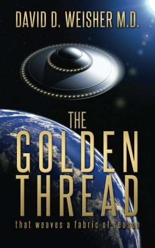 - The Golden Thread: That weaves a fabric of reason