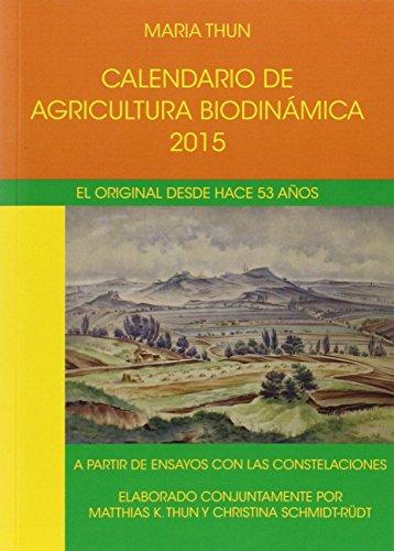 Descargar Libro Calendario De Agricultura Biodinámica. 2015 Maria Thun - Alemania