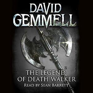 Download audiobook The Legend of Deathwalker: Drenai, Book 7
