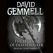 The Legend of Deathwalker: Drenai, Book 7 Audiobook by David Gemmell Narrated by Sean Barrett