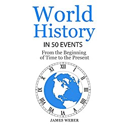 World History in 50 Events