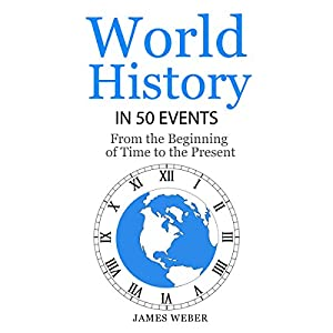 World History in 50 Events Audiobook