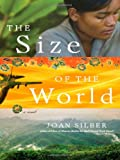 Front cover for the book The Size of the World by Joan Silber