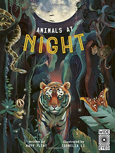 - Glow in the Dark: Animals at Night: with a huge Glow in the Dark poster