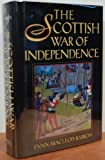 The Scottish War of Independence