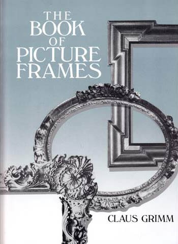 The Book of Picture Frames by Brand: Abaris Books