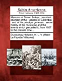 Memoirs of Simon Bolivar, President Liberator of the Republic of Colombi, , 1275677436