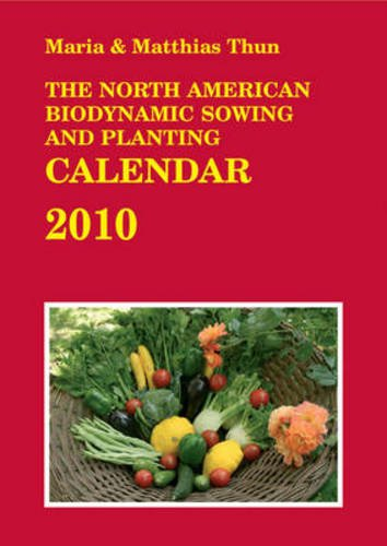Download The North American Biodynamic Sowing and Planting Calendar pdf epub