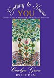 Getting to Know You, Carolyn Green  Chtp Cmi, 1452564108