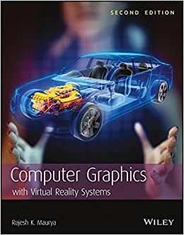 Computer graphics with virtual reality systems rajesh k maurya computer graphics with virtual reality systems rajesh k maurya 9788126550883 amazon books freerunsca Choice Image