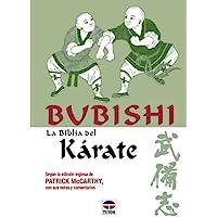 Bubishi - La Biblia del Karate (Spanish Edition)