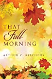 That Fall Morning
