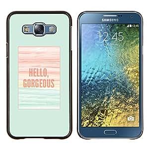 TECHCASE---Cubierta de la caja de protección para la piel dura ** Samsung Galaxy E7 E700 ** --hola preciosa verde azulado cartel verano