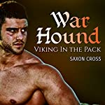 War Hound: Viking in the Pack | Saxon Cross