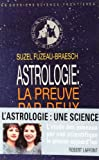 img - for Astrologie, la preuve par deux (Les Dossiers Science-frontie res) (French Edition) book / textbook / text book