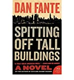 [ [ [ Spitting Off Tall Buildings (P.S. (Paperback)) [ SPITTING OFF TALL BUILDINGS (P.S. (PAPERBACK)) ] By Fante, Dan ( Author )Dec-01-2009 Paperback