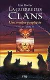 La guerre des clans : Une sombre prophétie (06)