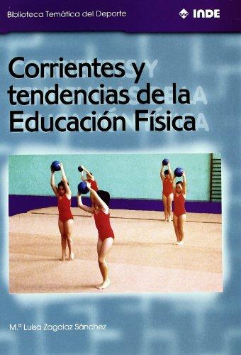 Descargar Libro Corrientes Y Tendencias De La Educación Física Mª Luisa Zagalaz Sánchez