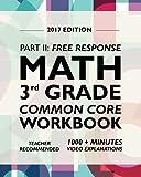 Argo Brothers Math Workbook, Grade 3: Common Core Free Response (3rd Grade) 2017 Edition
